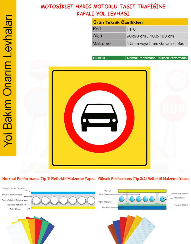 motosiklet hariç motorlu taşıt trafiğine kapalı yol tabelası