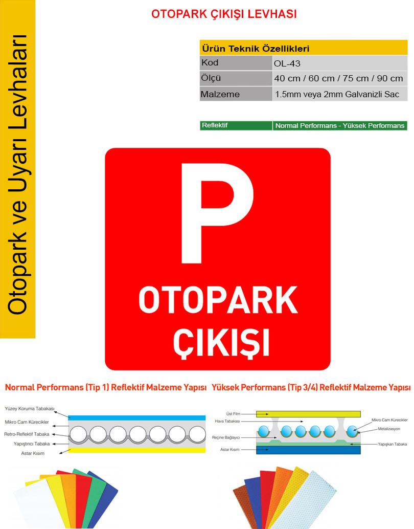 otopark çıkışı tabelası