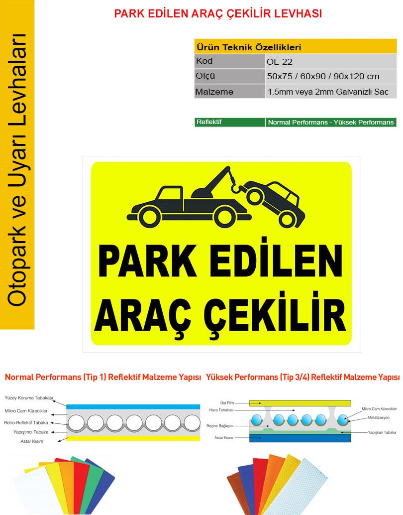 park edilen araç çekilir tabelası