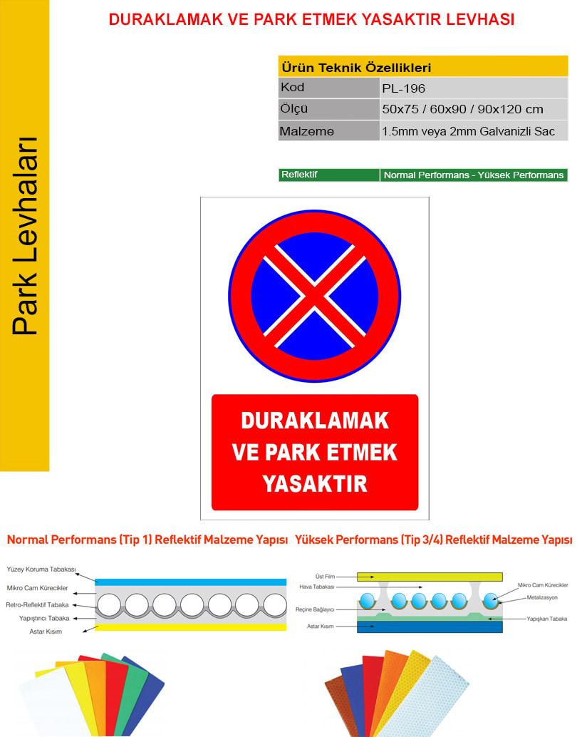 duraklamak ve park etmek yasaktır levhası