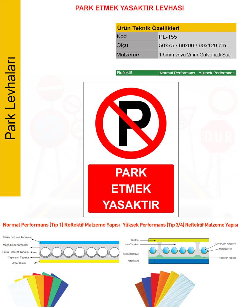 araç park yasak levhası